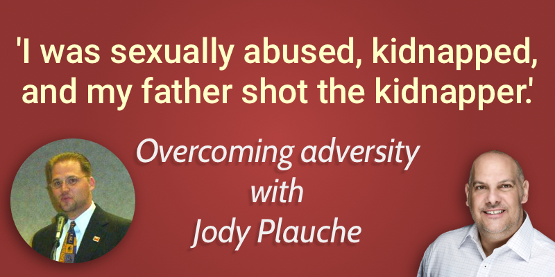 Overcoming adversity with Jody Plauche