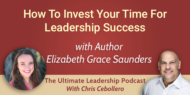 Effective Time Investment with Elizabeth Grace Saunders