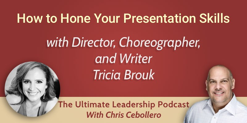 How to Hone Your Presentation Skills w/ TEDx Director Tricia Brouk